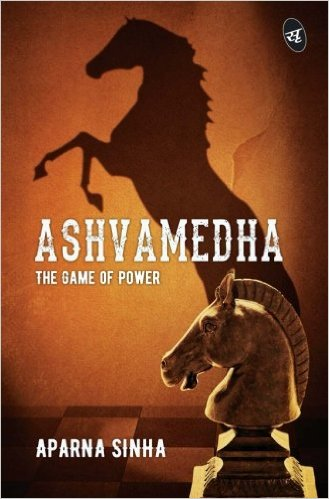 Book Review: Ashvamedha- The Game of Power